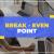 बिजनेस में ब्रेक-ईवन पॉइंट क्या है? इसकी गणना कैसे करें?